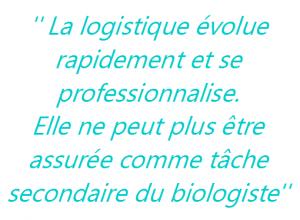 biologiste responsable logistique